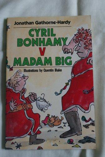 9780099753001: Cyril Bonhamy Versus Madam Big (Red Fox middle fiction)