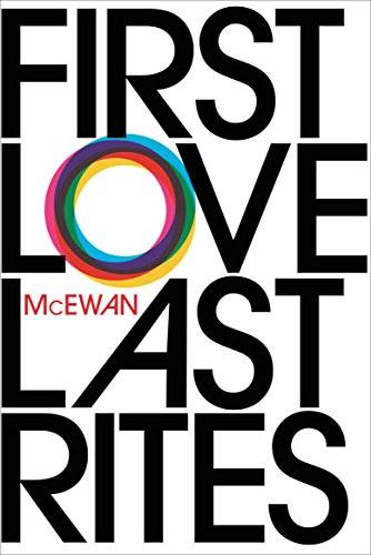 9780099754817: First Love, Last Rites: 40th Anniversary Edition