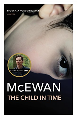 9780099755012: The Child In Time