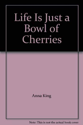 9780099756309: A Bowl of Cherries