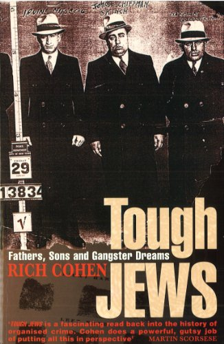 9780099757917: Tough Jews: Father, Sons and Gangster Dreams (Roman)