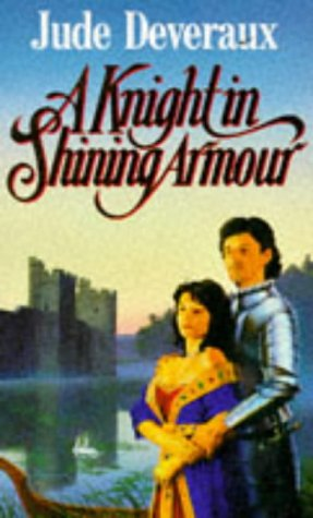 9780099759508: A Knight in Shining Armour