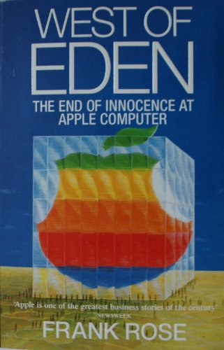 9780099762003: West of Eden: End of Innocence at Apple Computer