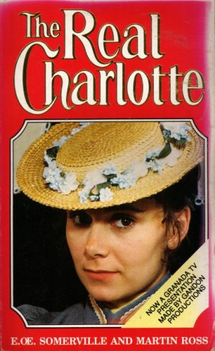 9780099762300: The Real Charlotte