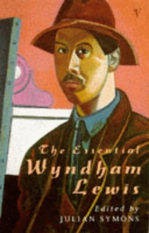 9780099763406: The Essential Wyndham Lewis