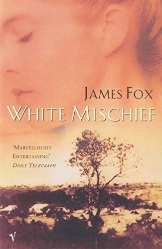 9780099766711: White Mischief
