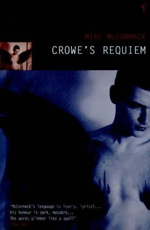 9780099767213: Crowe's Requiem
