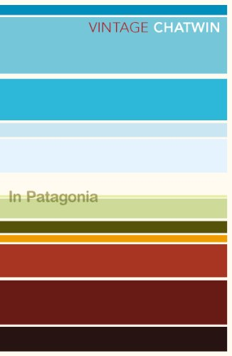9780099769514: In Patagonia (Vintage Classics)
