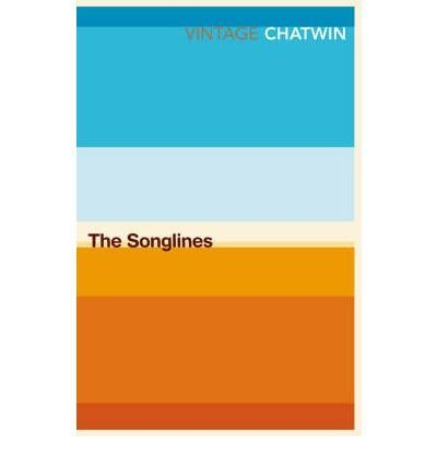 9780099769910: The Songlines (Vintage Classics)