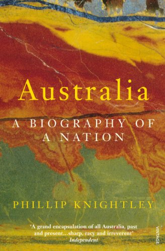 9780099772910: Australia. A Biography of a Nation.