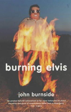 9780099773214: Burning Elvis