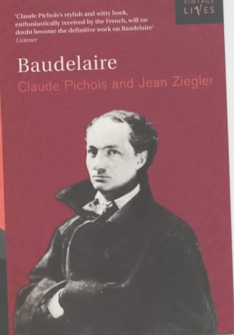 9780099777106: Baudelaire (Vintage Lives)