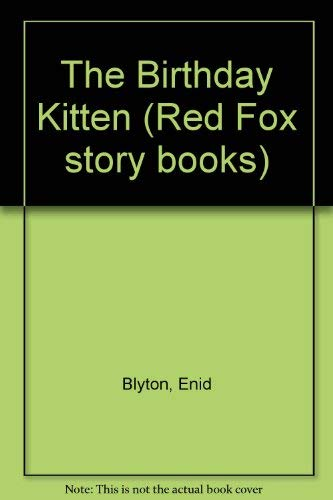 9780099779308: The Birthday Kitten (Red Fox story books)