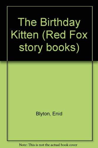 9780099779308: The Birthday Kitten (Red Fox Story Books)