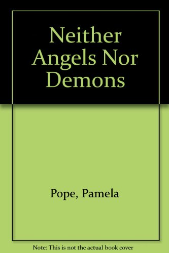 9780099779902: Neither Angels Nor Demons