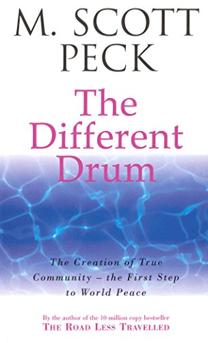 9780099780304: The Different Drum: Community-making and peace (New-age) [Idioma Inglés]