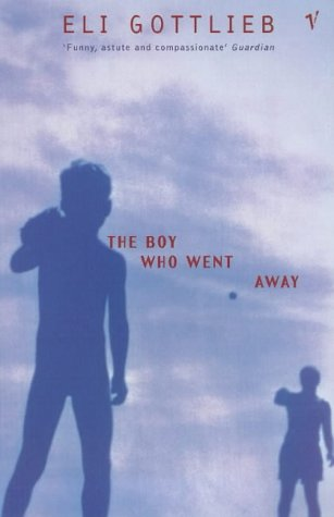 9780099780618: The Boy Who Went Away
