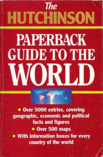 9780099782209: The Hutchinson Paperback Guide to the World (Arrow reference)