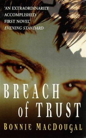 9780099782513: Breach of Trust
