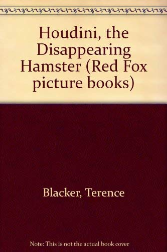 9780099783305: Houdini, the Disappearing Hamster (Red Fox Picture Books)