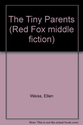 9780099783503: The Tiny Parents (Red Fox Middle Fiction)