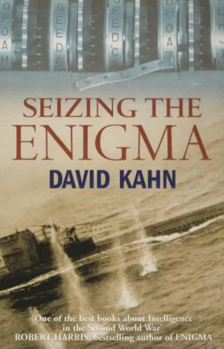 9780099784111: Seizing the Enigma: Race to Break the German U-boat Codes, 1939-43