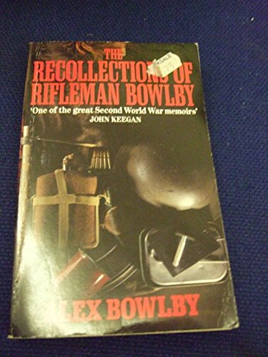 9780099785408: The Recollections of Rifleman Bowlby