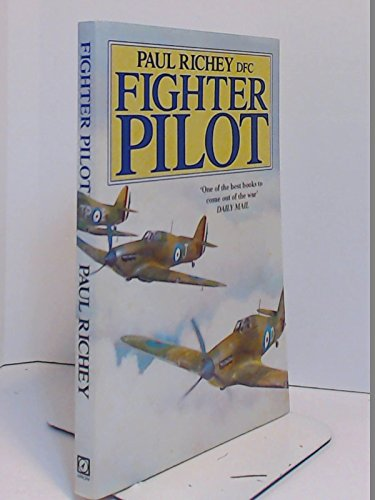 9780099785507: Fighter Pilot: A Personal Record of the Campaign of France, 1939-40