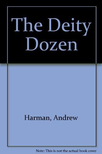 9780099788515: The Deity Dozen
