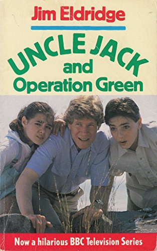 9780099791409: Uncle Jack and Operation Green