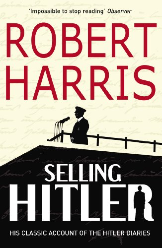 9780099791515: Selling Hitler: The Story of the Hitler Diaries (Arrow Books)