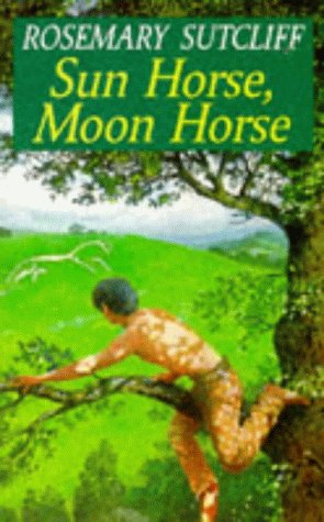 9780099795605: Sun Horse, Moon Horse (Red Fox Older Fiction)