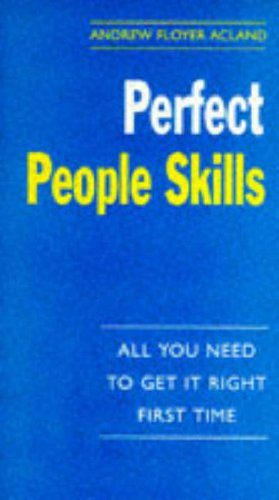 9780099796015: Perfect People Skills (The perfect series)