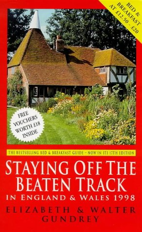 9780099796411: Staying Off the Beaten Track in England and Wales