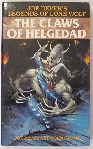 9780099798705: The Claws of Helgedad (Legends of Lone Wolf)