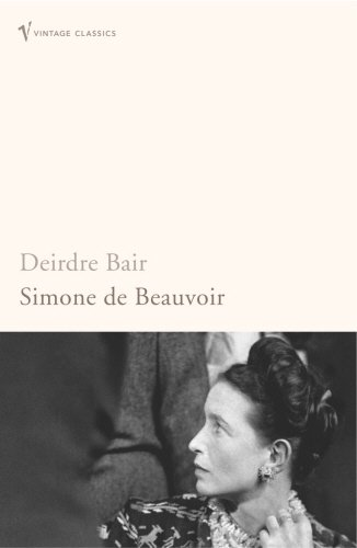 SIMONE DE BEAUVOIR A Biography