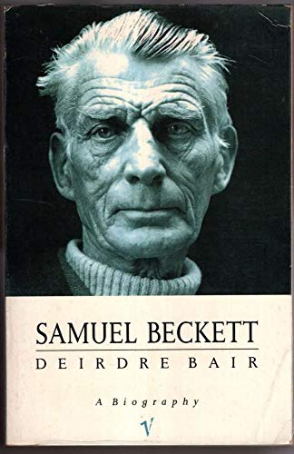 9780099800705: Samuel Beckett: A Biography (Vintage Lives)