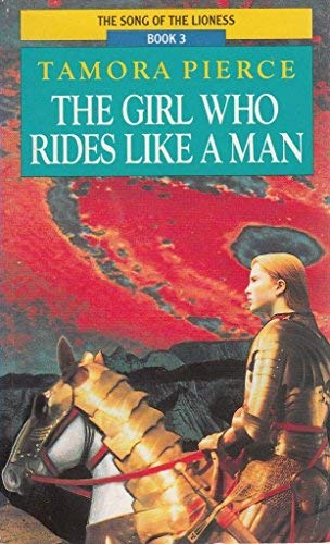 9780099813408: The Girl Who Rides Like a Man: Book 3 of the Song of the Lioness