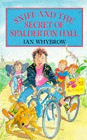9780099815808: Sniff and the Secret of Spalderton Hall (Red Fox middle fiction)