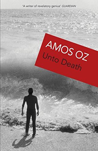 Unto Death.: Amos Oz
