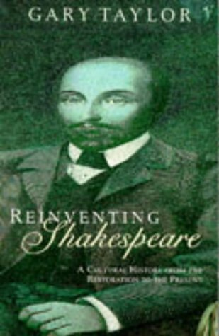 9780099819707: Reinventing Shakespeare: A Cultural History from the Restoration to the Present Day
