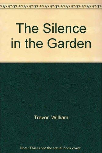 9780099825609: The Silence in the Garden