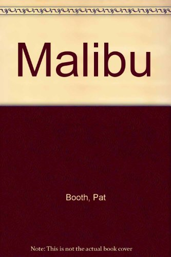 9780099830207: Malibu