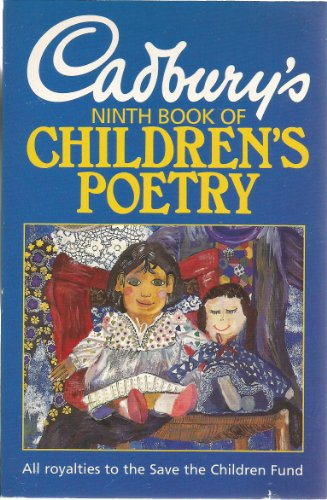 9780099834502: Cadbury's Book of Children's Poetry: 9th