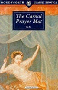 9780099846307: THE CARNAL PRAYER MAT