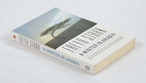 A Winter in Arabia (Century Travellers) (0099847108) by FREYA STARK