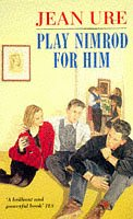 9780099853008: Play Nimrod for Him (Red Fox young adult books)