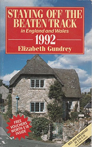 9780099863908: Staying Off the Beaten Track: A Personal Selection of Moderately Priced Guest Houses, Small Hotels, Farms and Country Houses in England and Wales (Staying Off the Beaten Track in England and Wales)