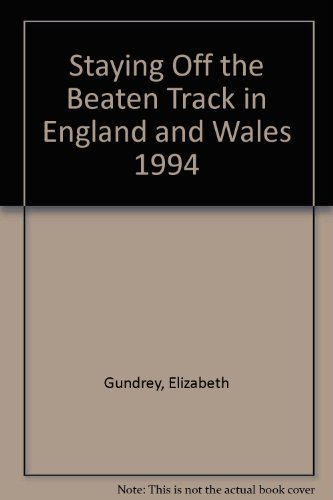 9780099864103: Staying Off the Beaten Track in England and Wales 1994