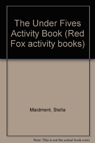9780099865308: The Under Fives Activity Book (Red Fox Activity Books)